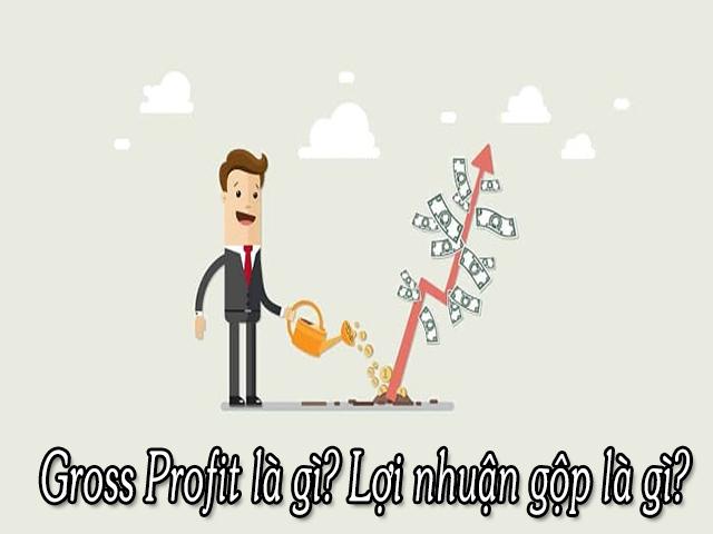 Gross Profit là gì?