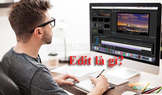 edit nghĩa là gì