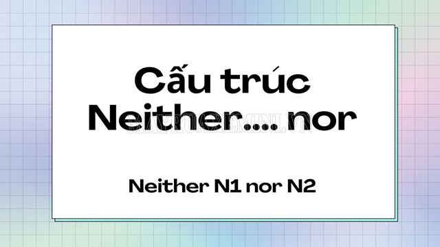 neither nor
